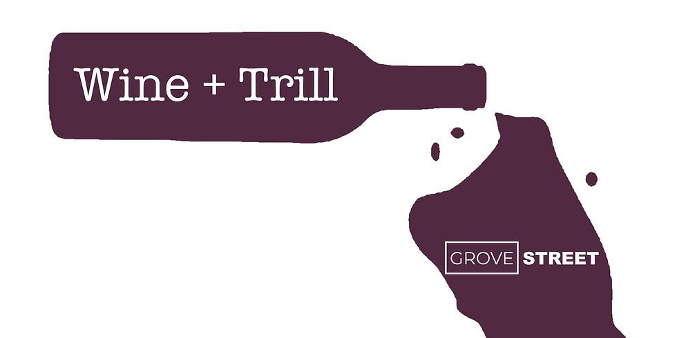 Wine + Trill