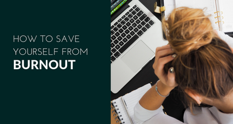 How to Save yourself from burnout