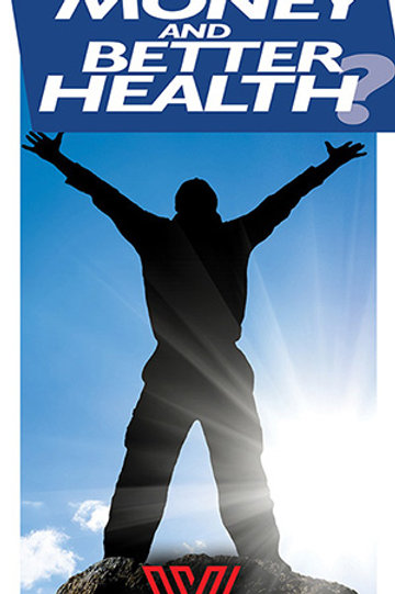 """Stand-up banner """"Want More Money, Time and Better Health"""""""