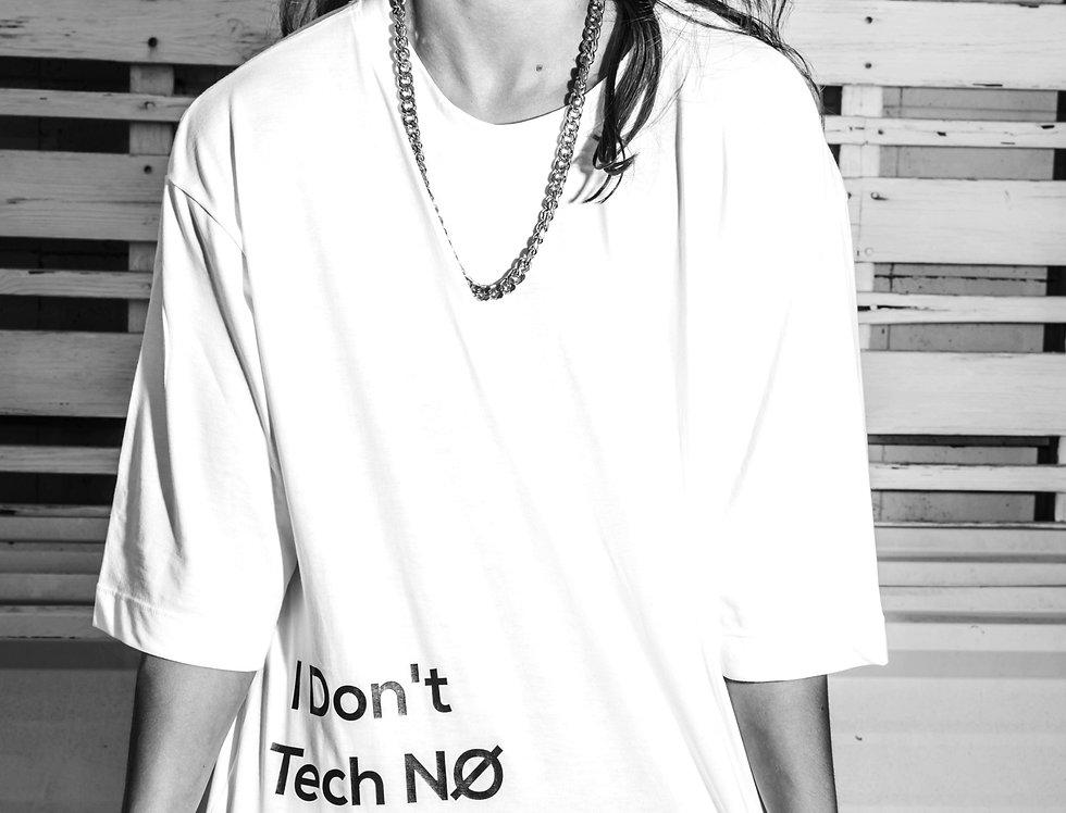 I Don't Take No White T-Shirt