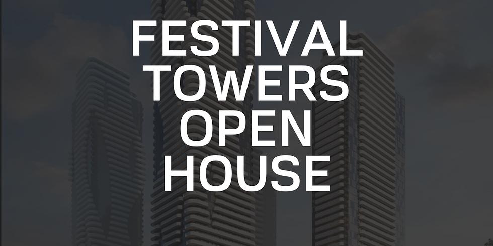 Festival Towers - Open House #1 - September 4