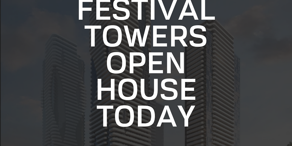Festival Towers - Open House