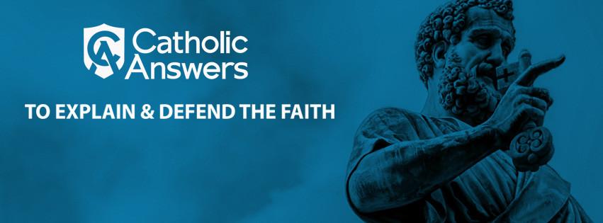 Catholic Answers • 5-7 p.m., Weekdays