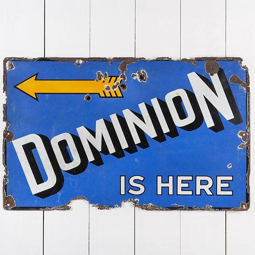 VIBRANT 'DOMINION IS HERE' AUTOMOBILIA ENAMEL SIGN