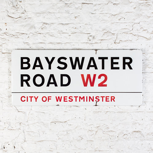BAYSWATER ROAD, W2 - CITY OF WESTMINSTER, LONDON ENAMEL STREET SIGN