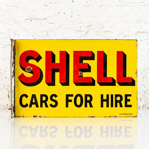 SHELL - CARS FOR HIRE, ENAMEL FLANGE SIGN