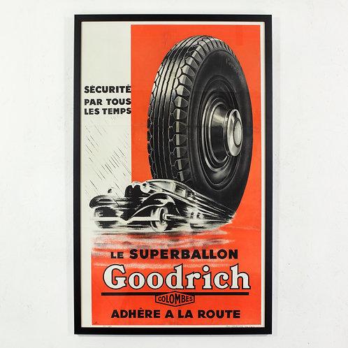 ORIGINAL 1934 GOODRICH TYRES ADVERTISING POSTER