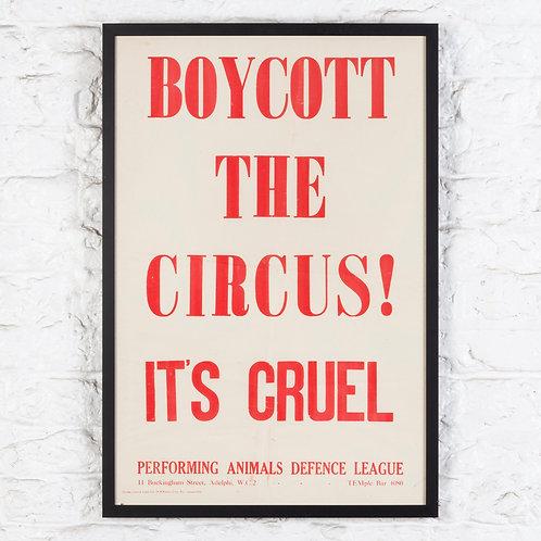 BOYCOTT THE CIRCUS! IT'S CRUEL - ORIGINAL POSTER