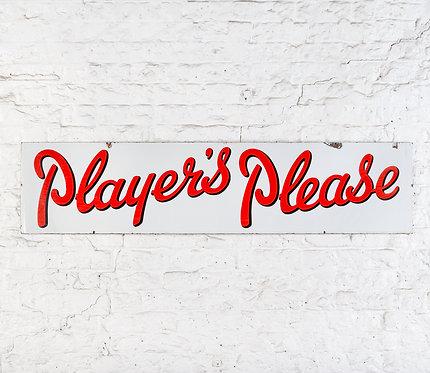 LARGE, VIBRANT PLAYER'S PLEASE BANNER ENAMEL SIGN