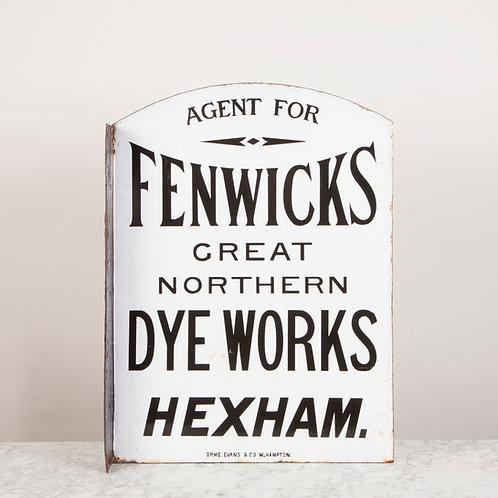 FENWICKS GREAT NORTHERN DYE WORKS ENAMEL SIGN