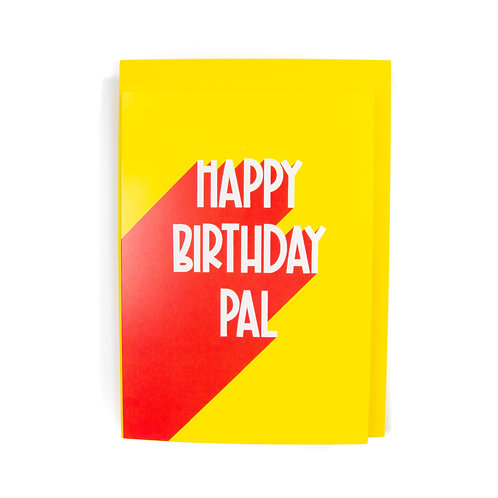 Happy Birthday Pal Card by Ryan McEwan Photography