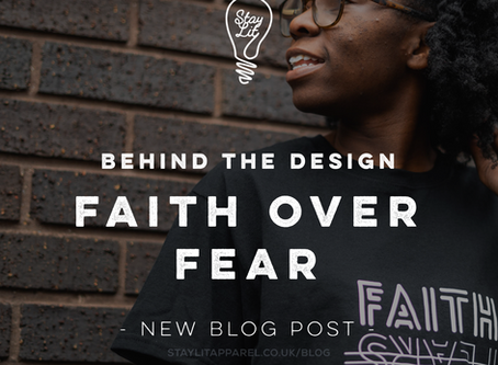 Behind the Design: Faith Over Fears
