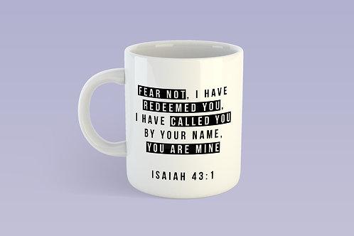 Fear Not Bible Verse Mug