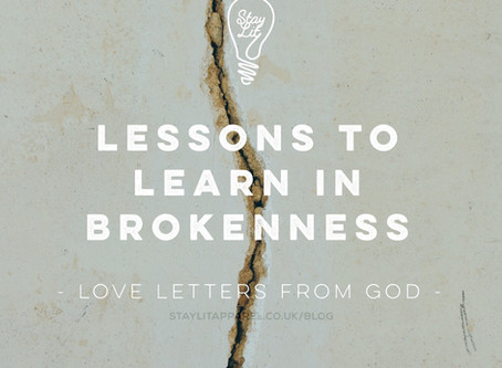 Lessons to Learn in Brokenness