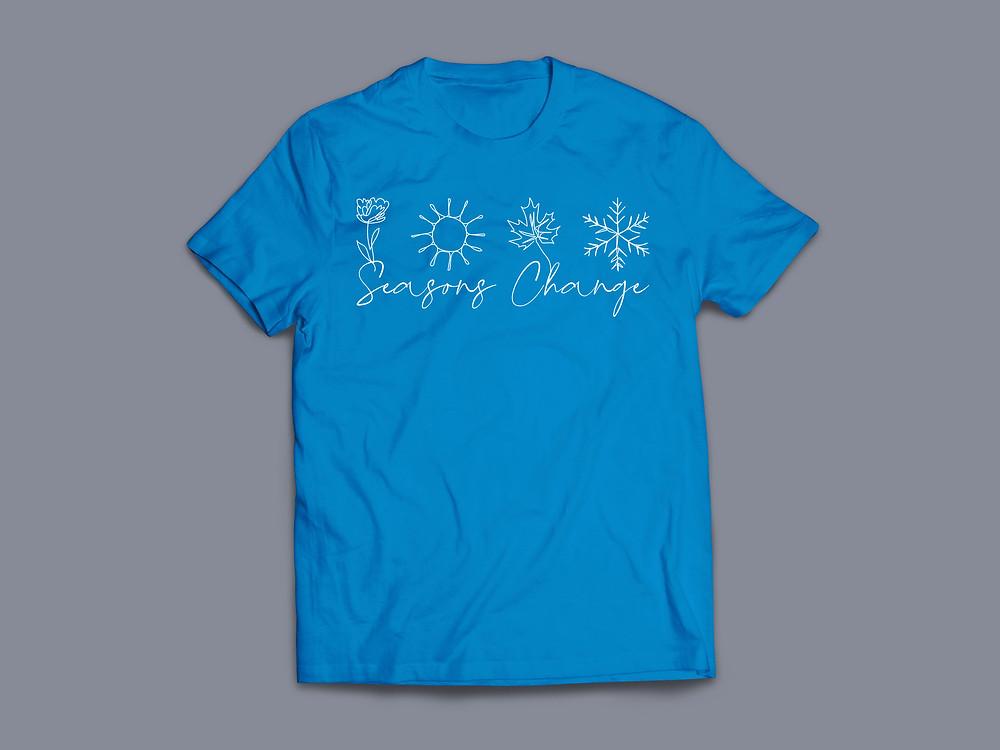 Seasons Change Christian T-shirt