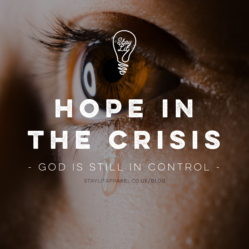 Christian blog post about hope during the crisis of coronavirus covid19 Bible verse about God is in control