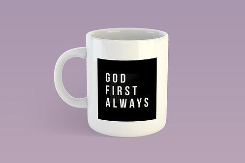 God first always Christian mug