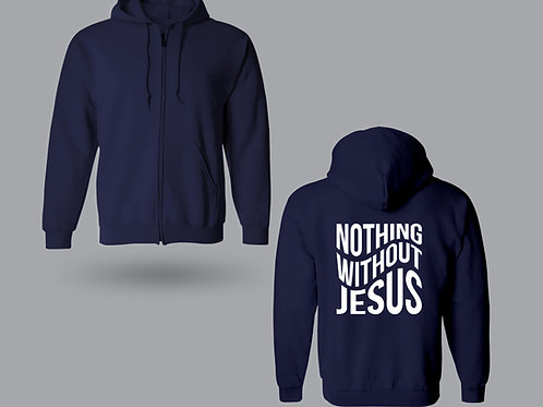 Nothing Without Jesus Zipped Hoodie, Christian Hoodies UK, Stay Lit Apparel