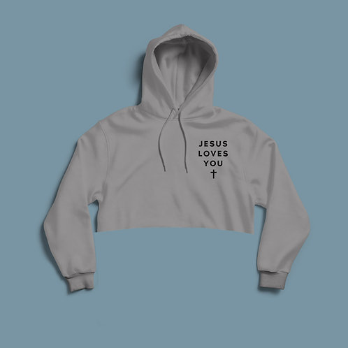 Jesus loves you cropped women's hoodie by Stay Lit Apparel