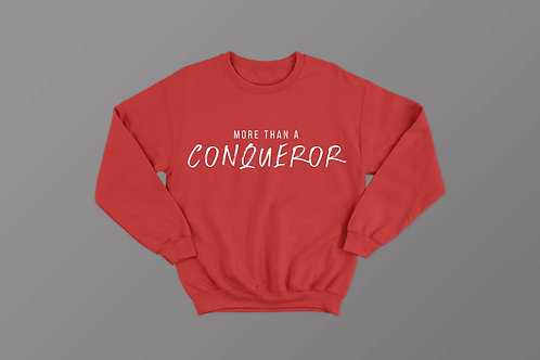 More than a conqueror Christian Sweatshirt