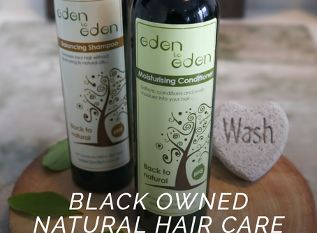 Black Owned Hair Care - Eden to Eden #Featured