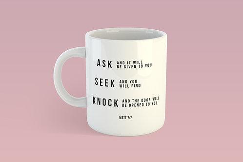 Ask Seek Knock Bible Verse Mug