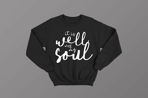 It is well with my soul Christian Sweatshirt