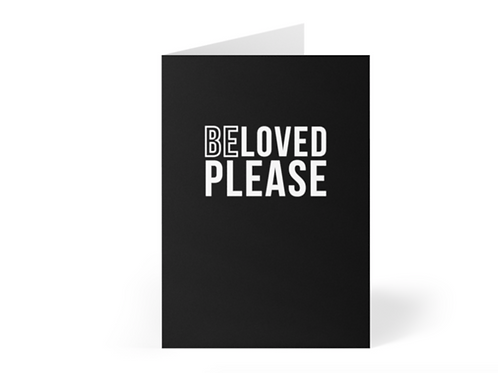 Beloved Please Christian Greetings Cards by Stay Lit Apparel for Birthdays, Christmas, Gifts, Holidays