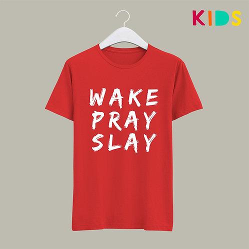 Wake Pray Slay Kids Christian T-Shirt