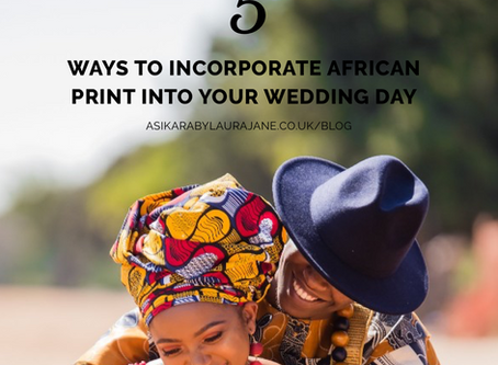 5 Ways To Incorporate African Print Into Your Wedding Day