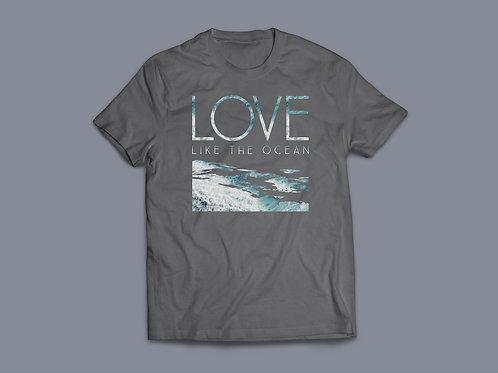 Love like the ocean Christian T shirt, Stay Lit Apparel Christian Clothing