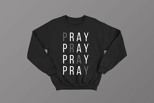 Pray Christian Sweatshirt