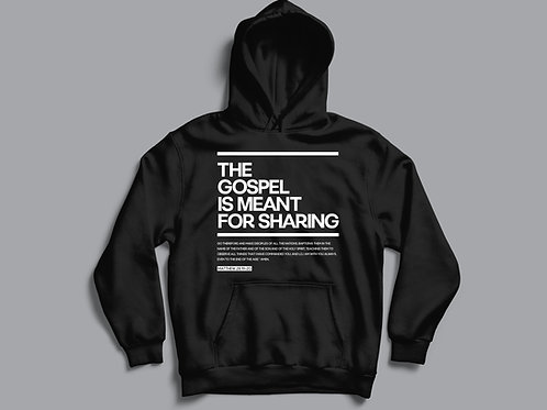 The gospel is meant for sharing Christian hoodie