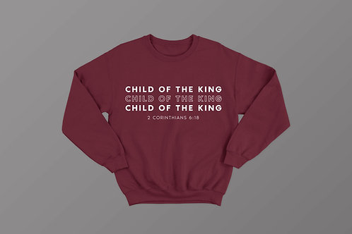 Child of the King Bible Verse Clothing Sweatshirt by Stay Lit Apparel