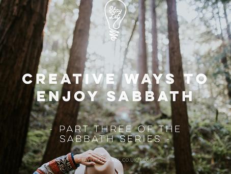 Creative Ways to Enjoy Sabbath