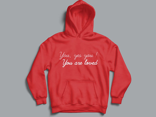 You, yes you, you are loved Hoodie Christian Clothing by Stay Lit Apparel