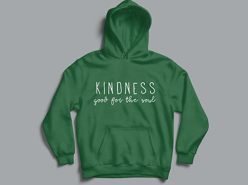 Positive Slogan Kindness good for the soul Christian Hoodie by Stay Lit Apparel