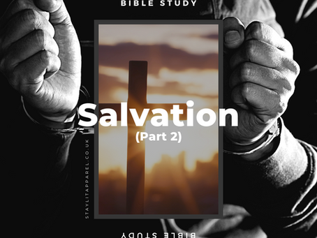Salvation and the Law - Study the Bible With Us - Salvation (Part 2)
