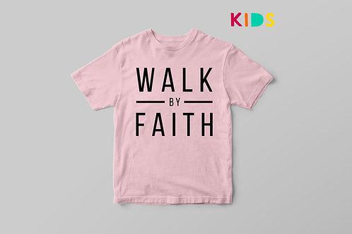 Walk by Faith Christian Children's T-shirt