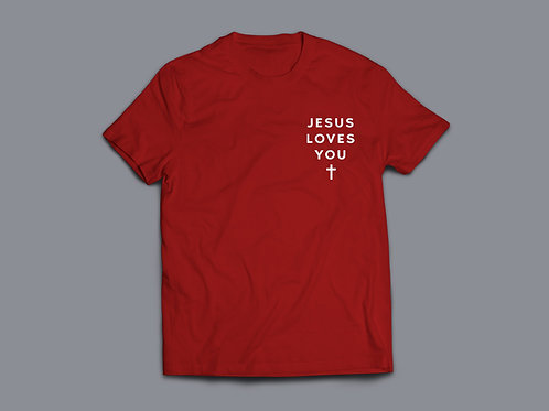 Jesus Loves You Christian Clothing T-Shirt by Stay Lit Apparel