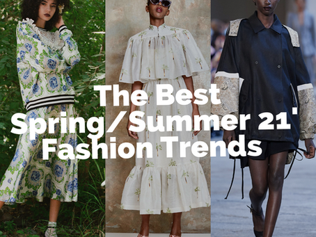 The Best Spring/Summer Fashion Trends For 2021