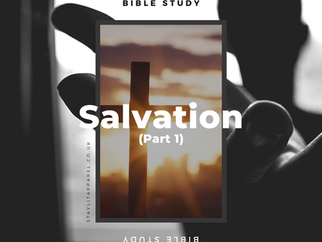 What is salvation and why is it important? - Study the Bible With Us - Salvation (Part 1)