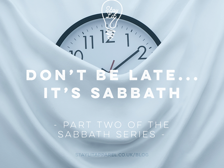 Don't be Late!...It's Sabbath