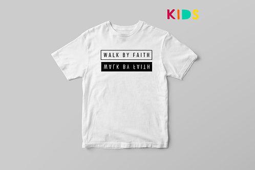 Walk by Faith Kids T-shirt