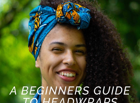 Headwrap 101: The Beginners Guide to the Perfect Wrap