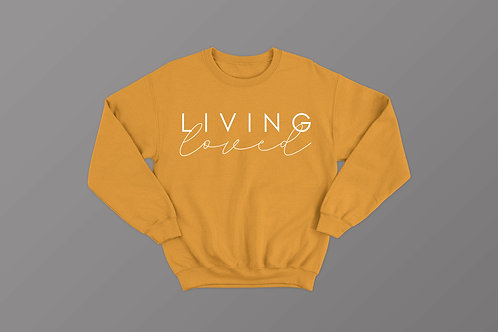 Living Loved Sweatshirt Christian Clothing by Stay Lit Apparel