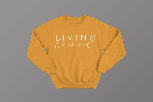 Living Loved Christian Sweatshirt