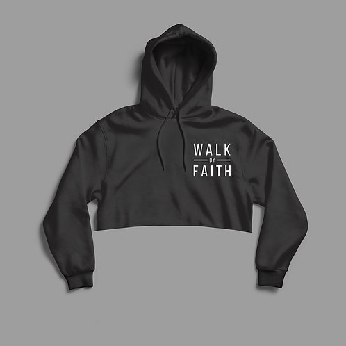 Walk by Faith cropped women's hoodie by Christian Clothing Brand Stay Lit Apparel