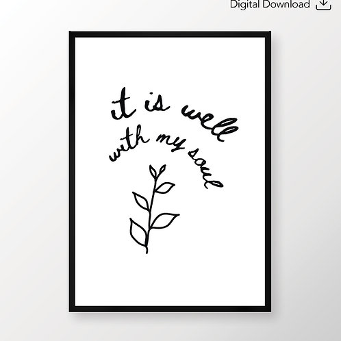 It is well with my soul Bible verse print