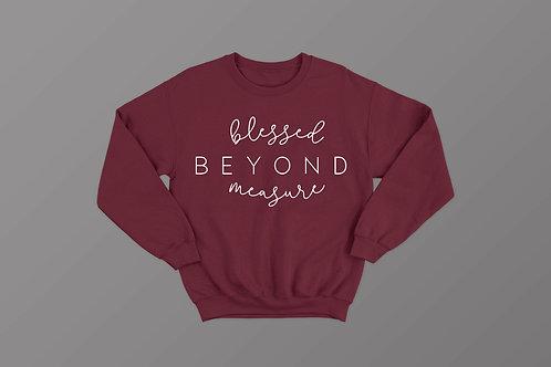 Blessed Beyond Measure Christian Sweatshirt